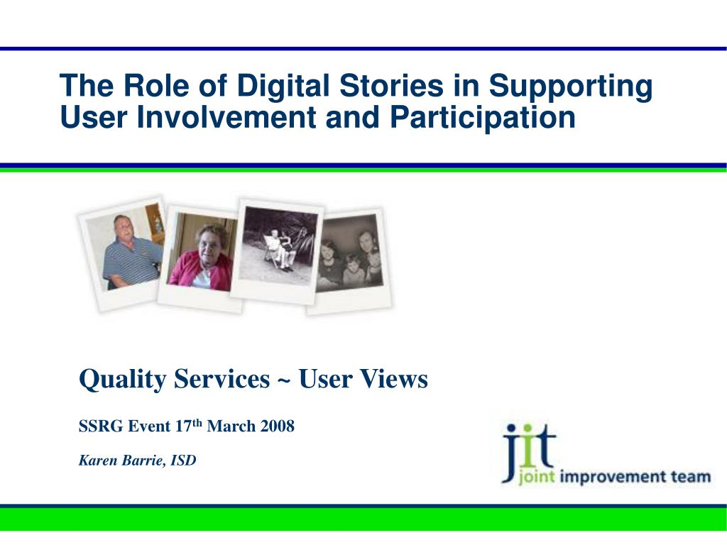The Role of Digital Stories in Supporting User Involvement and Participation