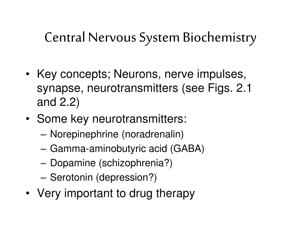 Central Nervous System Biochemistry