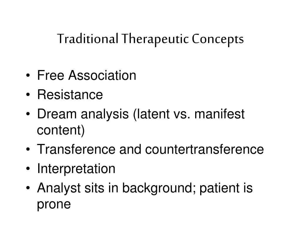 Traditional Therapeutic Concepts