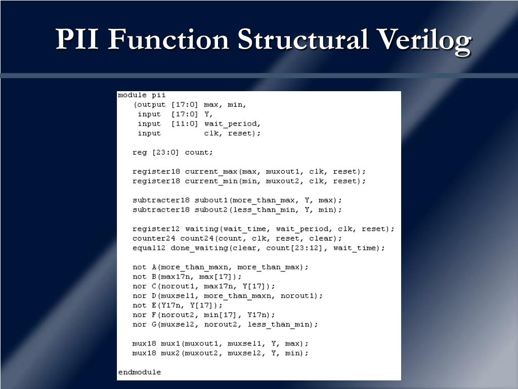 PII Function Structural Verilog