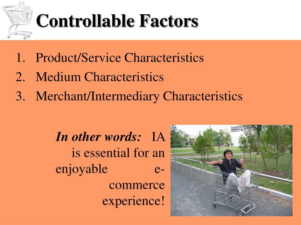 Controllable Factors