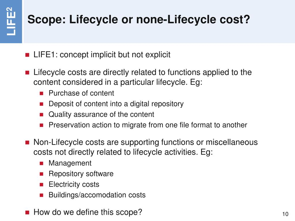 Scope: Lifecycle or none-Lifecycle cost?