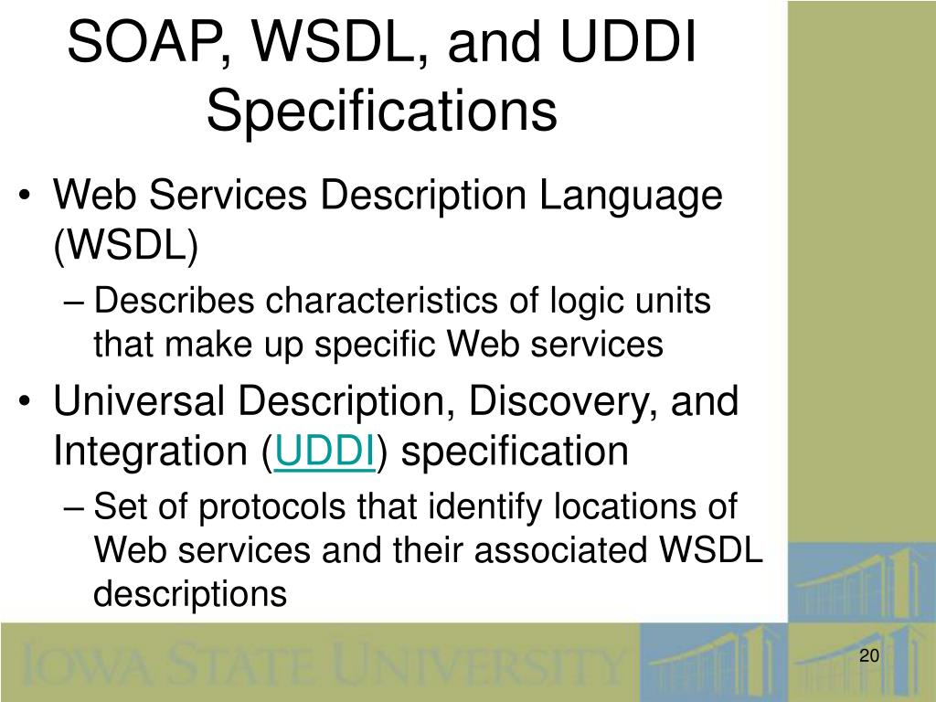 SOAP, WSDL, and UDDI Specifications