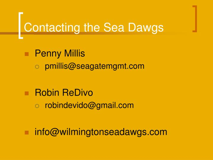 Contacting the sea dawgs