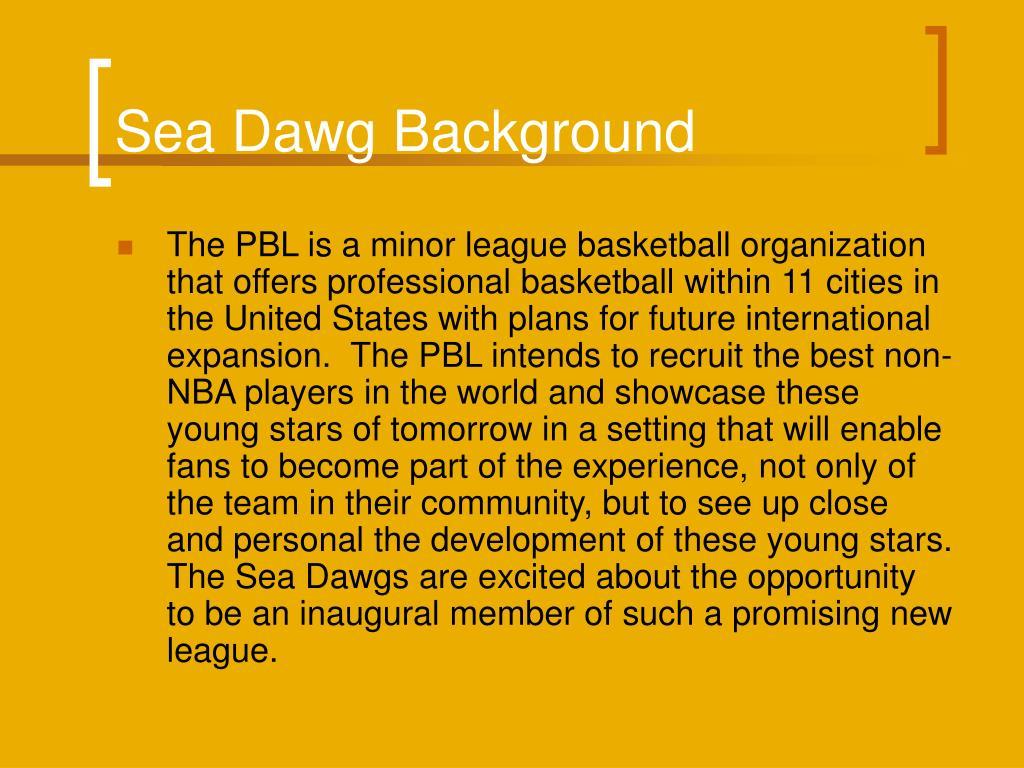 Sea Dawg Background