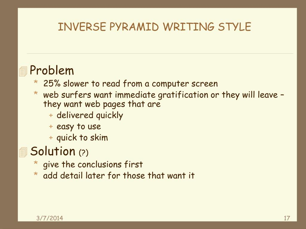 INVERSE PYRAMID WRITING STYLE