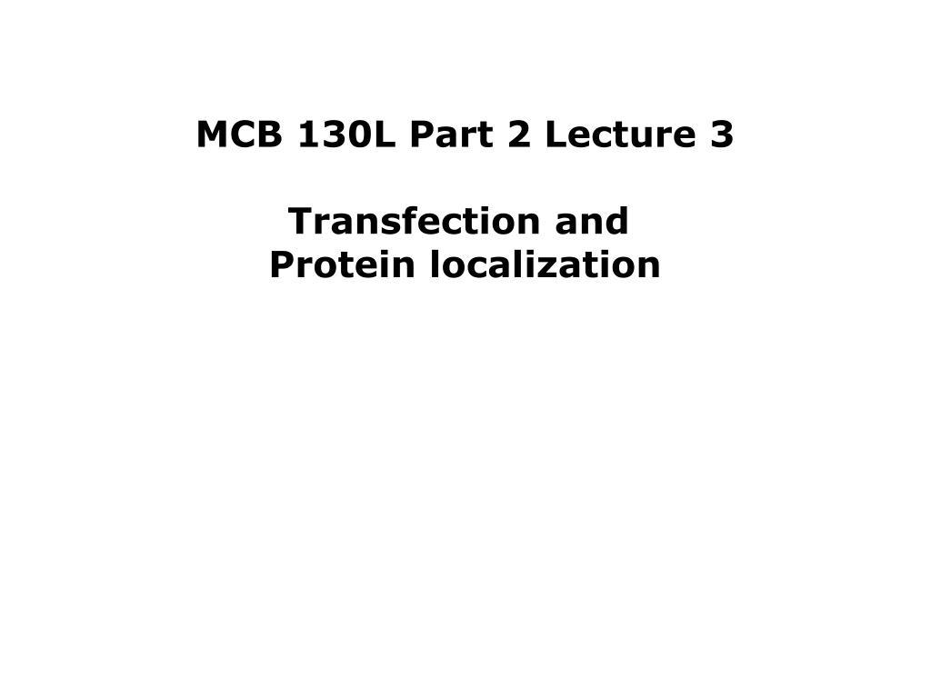 MCB 130L Part 2 Lecture 3