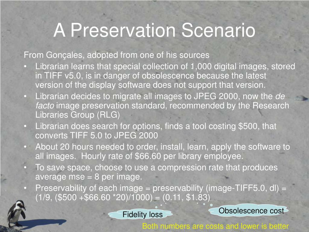A Preservation Scenario