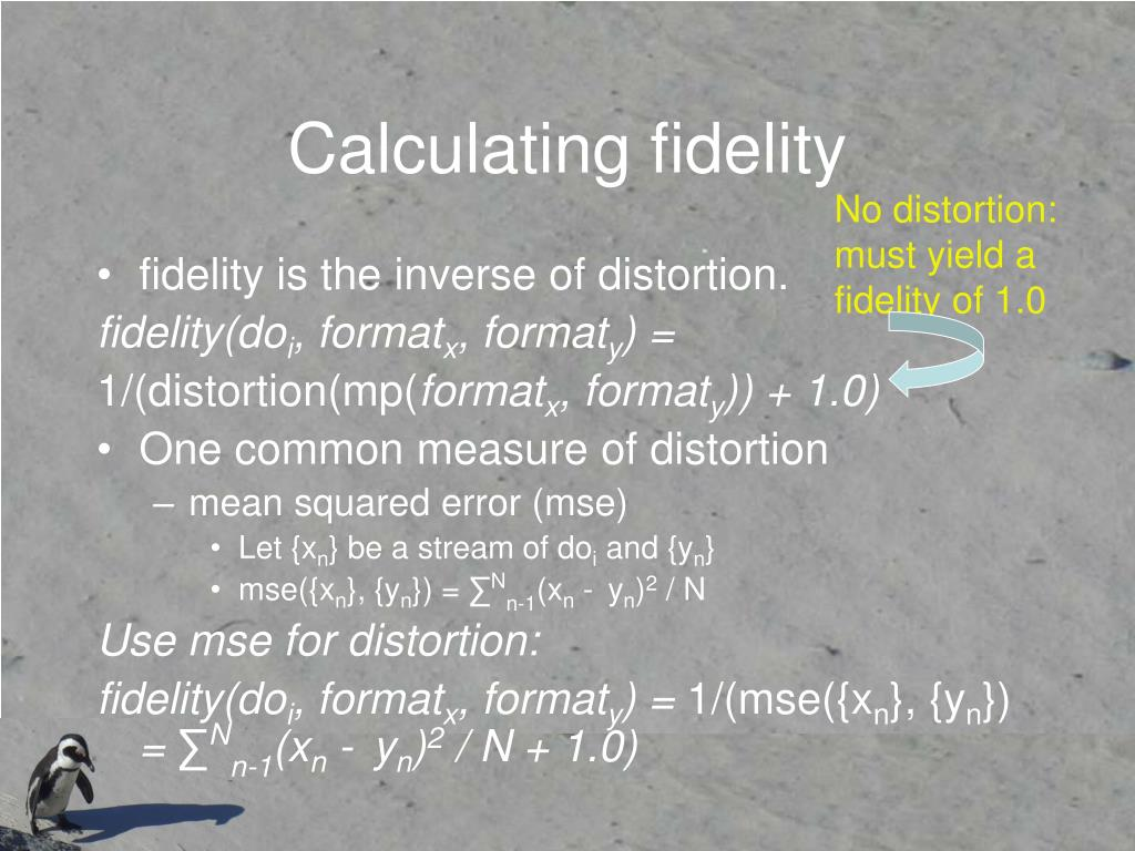 Calculating fidelity