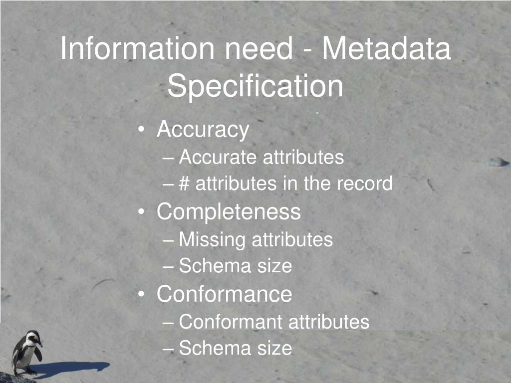 Information need - Metadata Specification