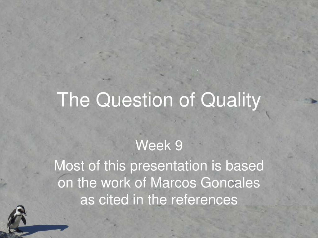 the question of quality