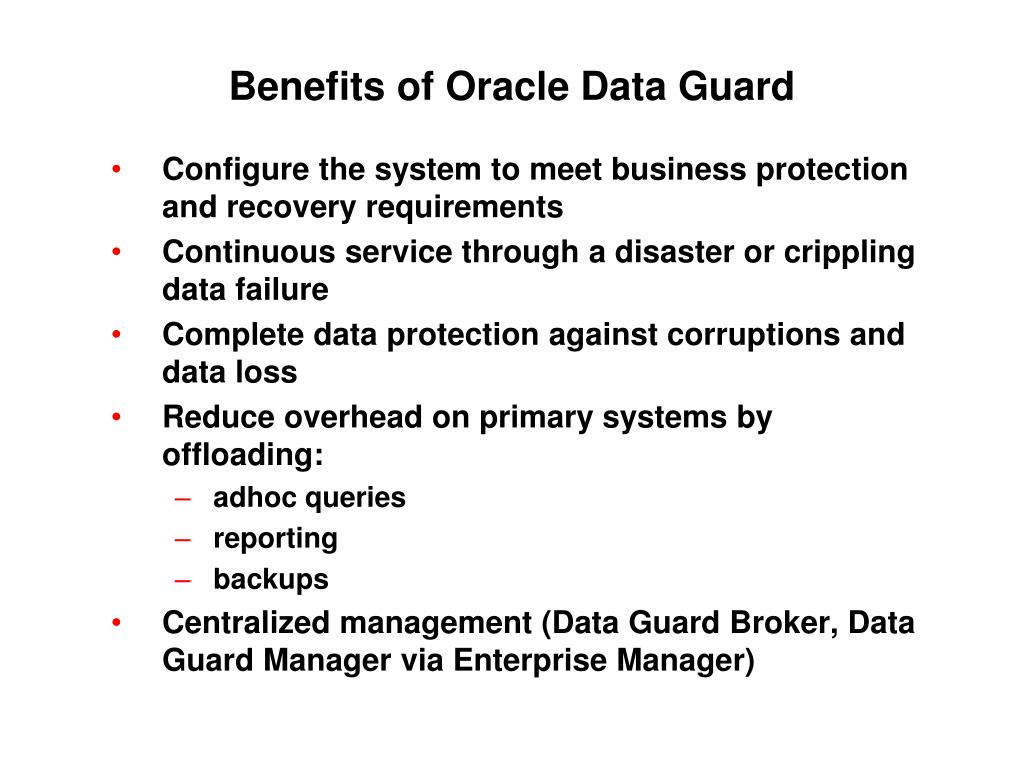 Benefits of Oracle Data Guard
