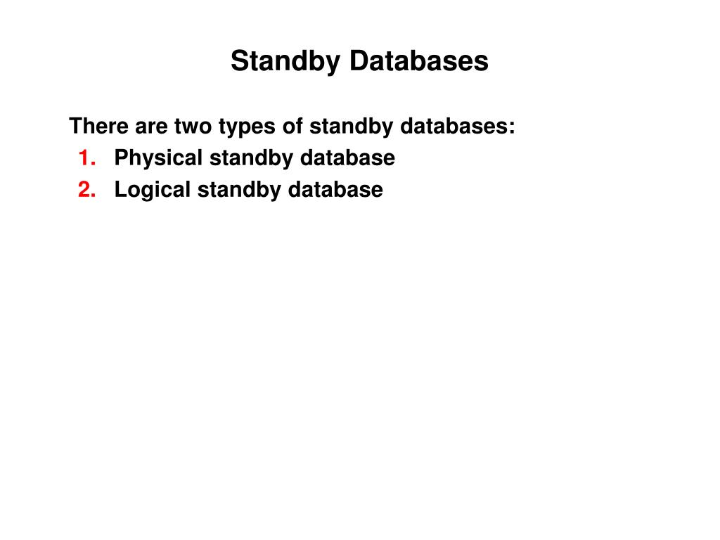 Standby Databases