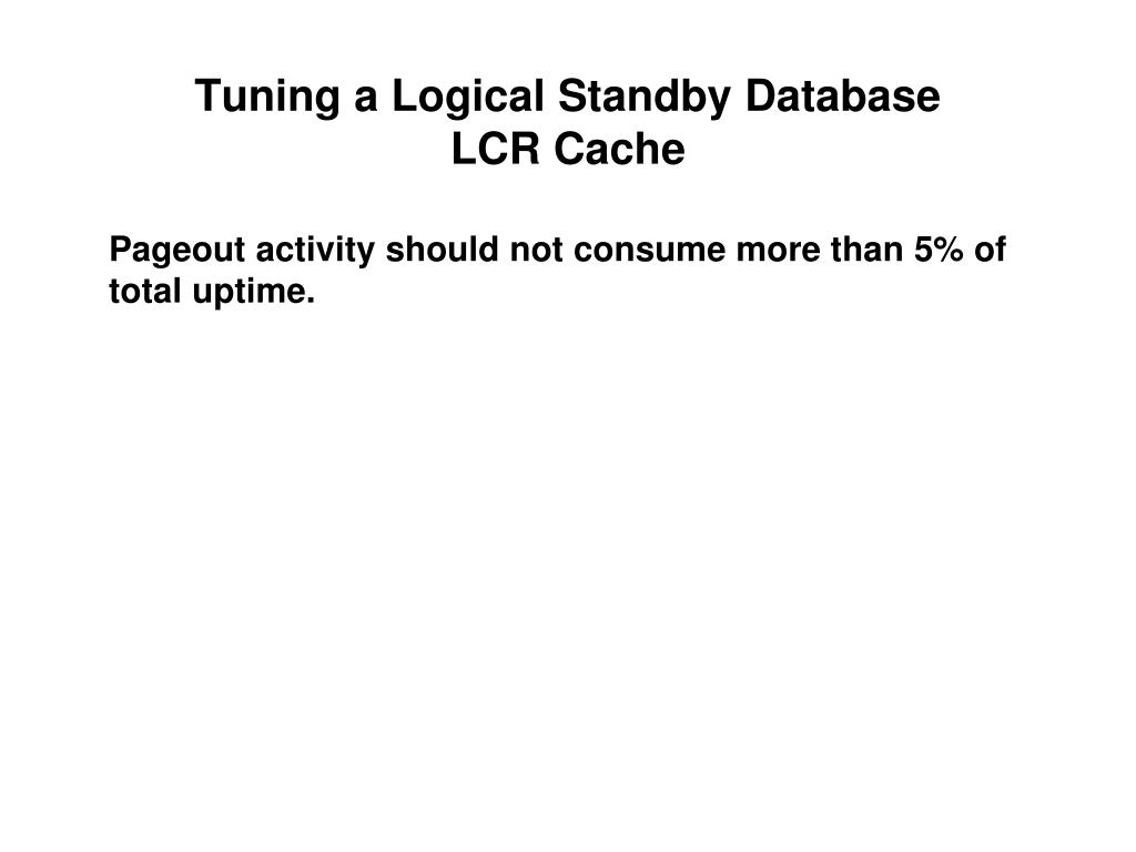 Tuning a Logical Standby Database