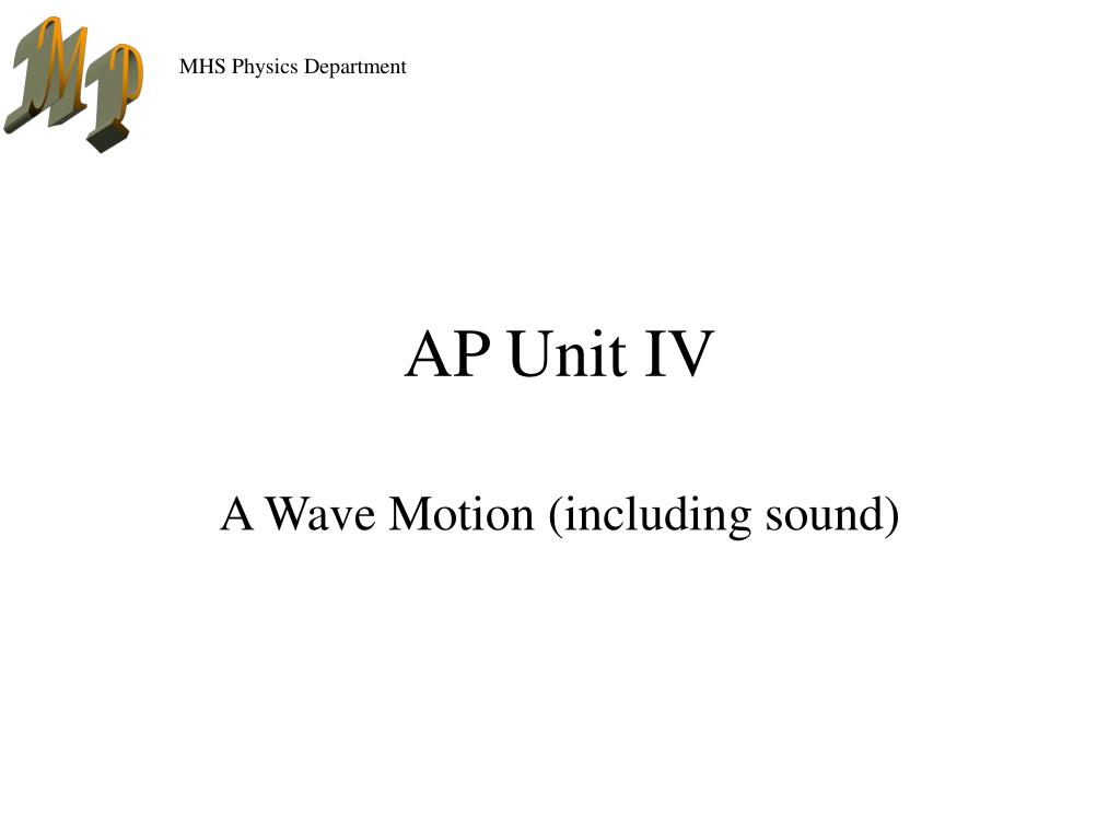 AP Unit IV