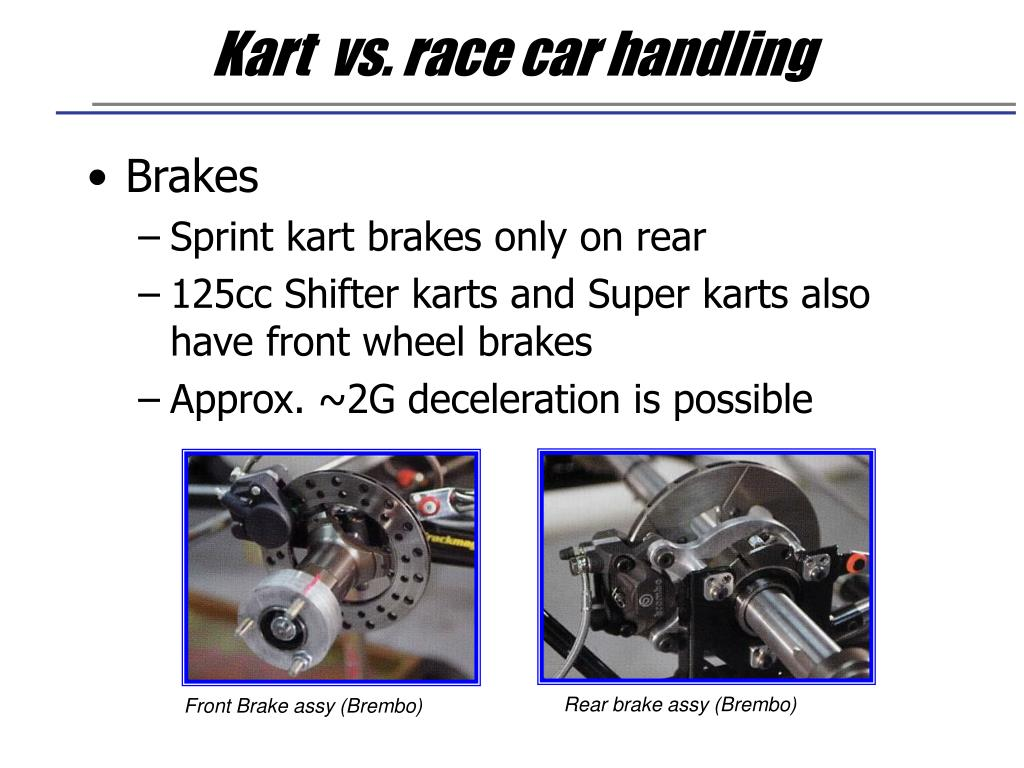 Kart  vs. race car handling