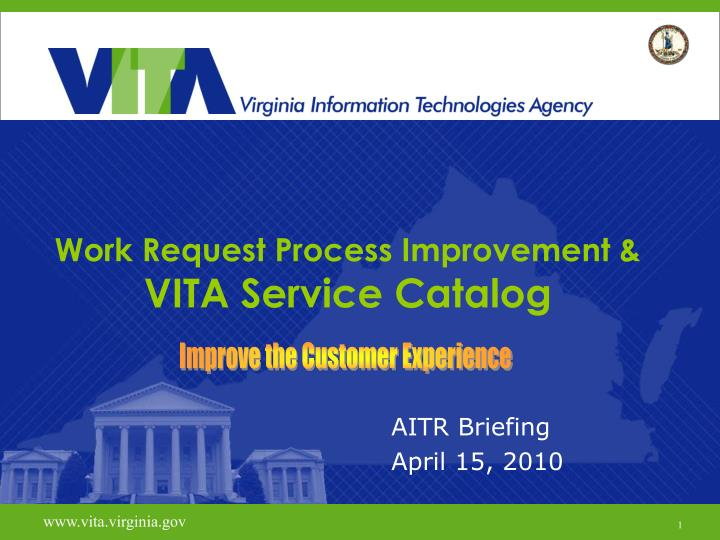 Work request process improvement vita service catalog