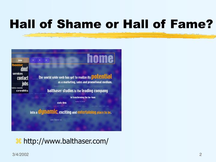 Hall of shame or hall of fame