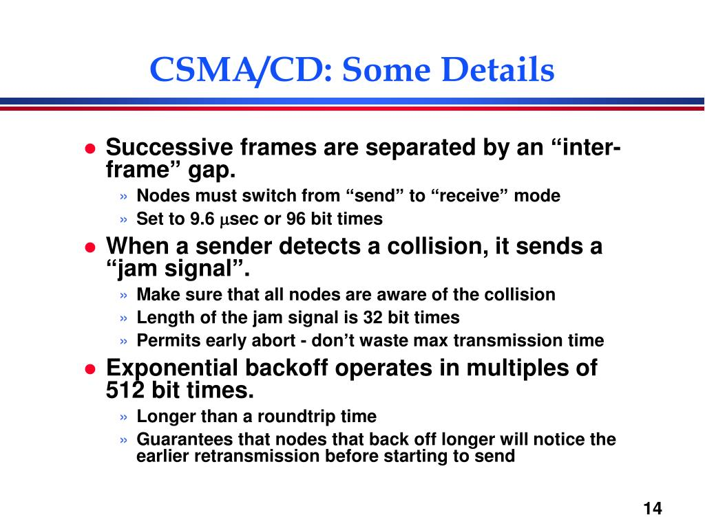 CSMA/CD: Some Details
