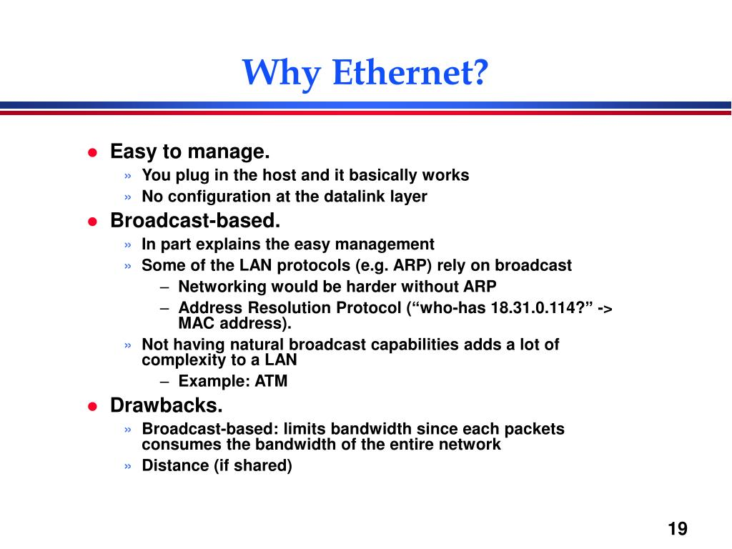 Why Ethernet?