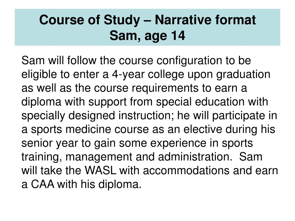 Course of Study – Narrative format