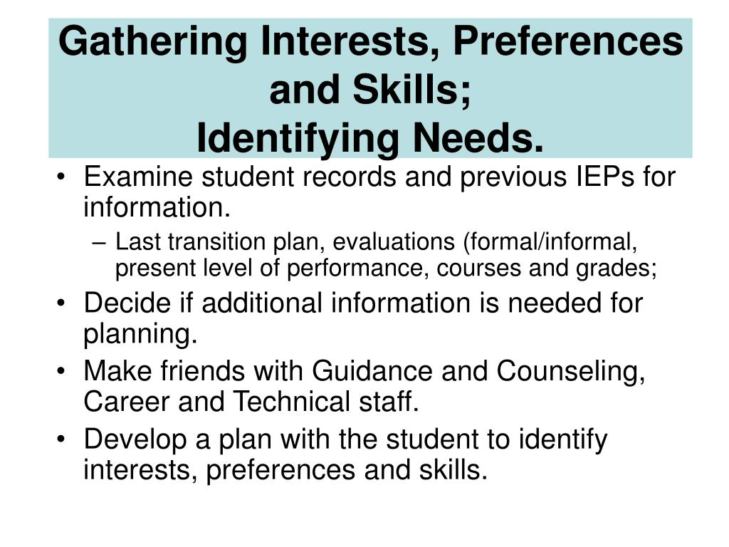 Gathering Interests, Preferences and Skills;