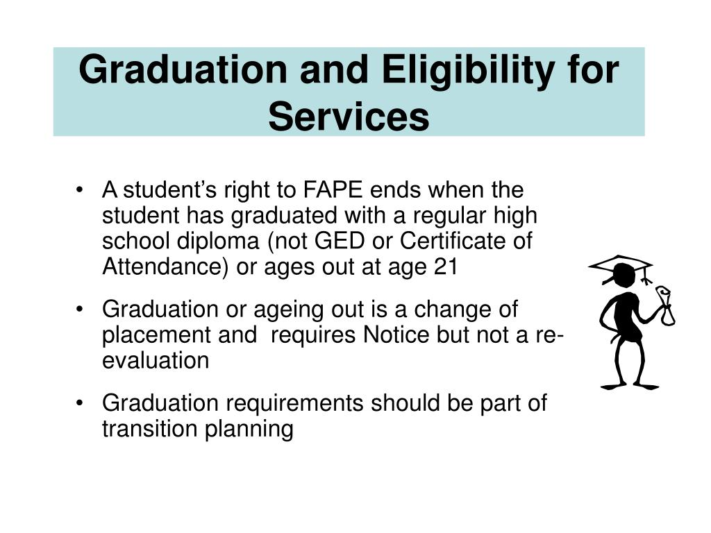 Graduation and Eligibility for Services