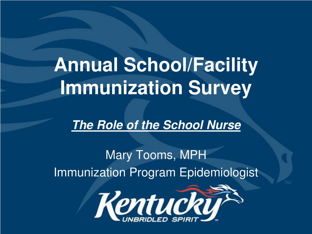 Annual School/Facility Immunization Survey