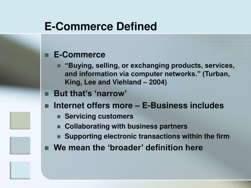E-Commerce Defined