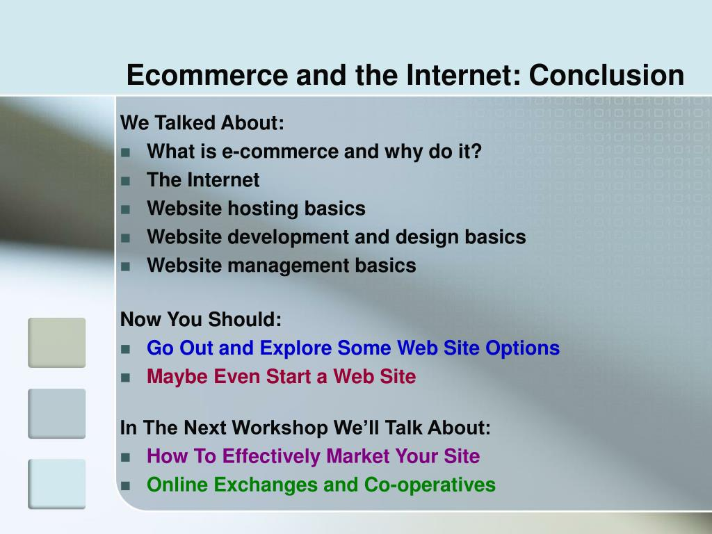 Ecommerce and the Internet: Conclusion