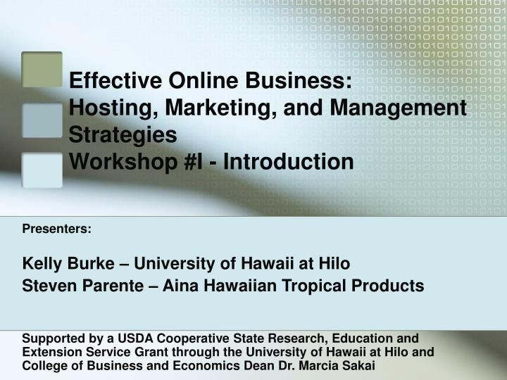 Effective online business hosting marketing and management strategies workshop i introduction