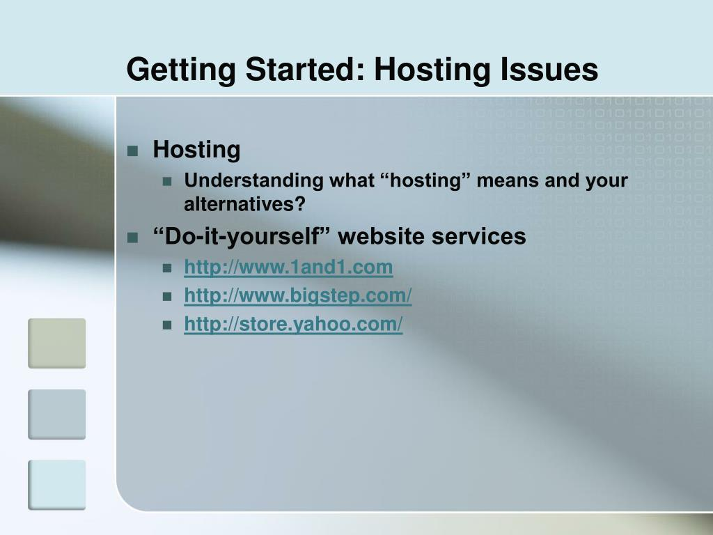 Getting Started: Hosting Issues