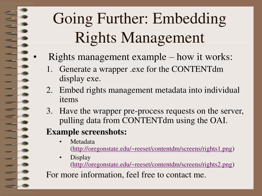 Going Further: Embedding Rights Management