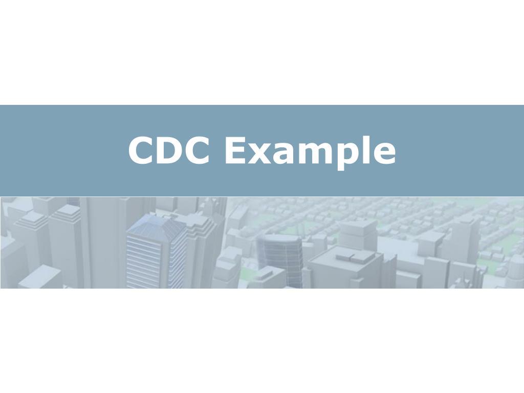 CDC Example