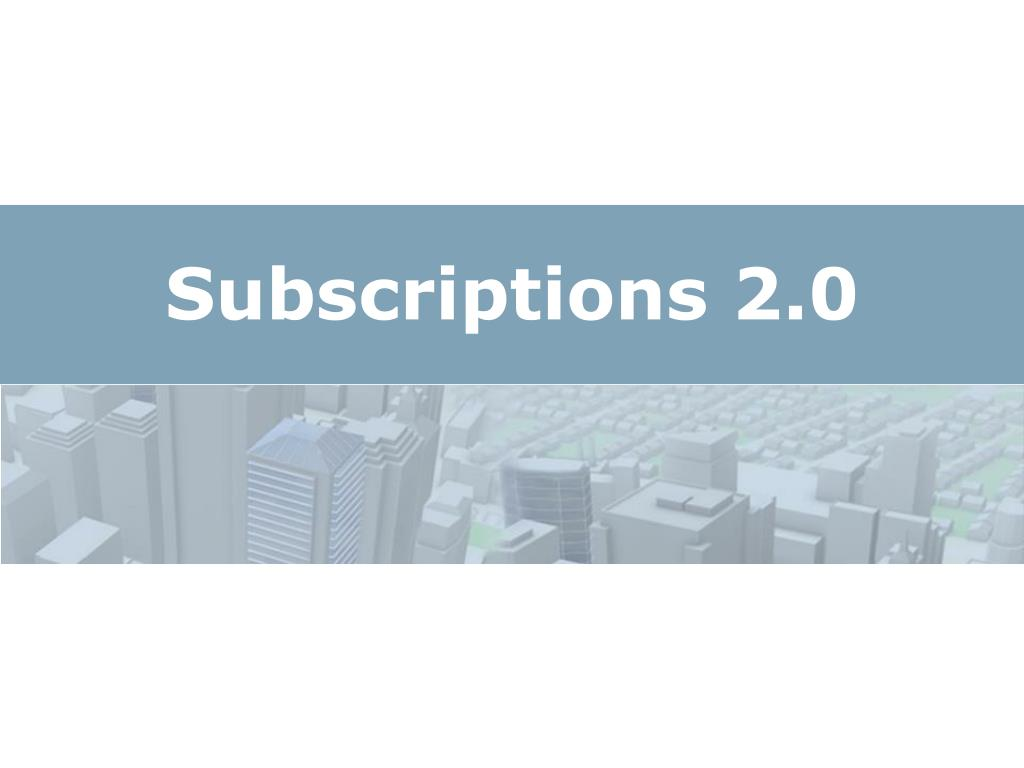 Subscriptions 2.0