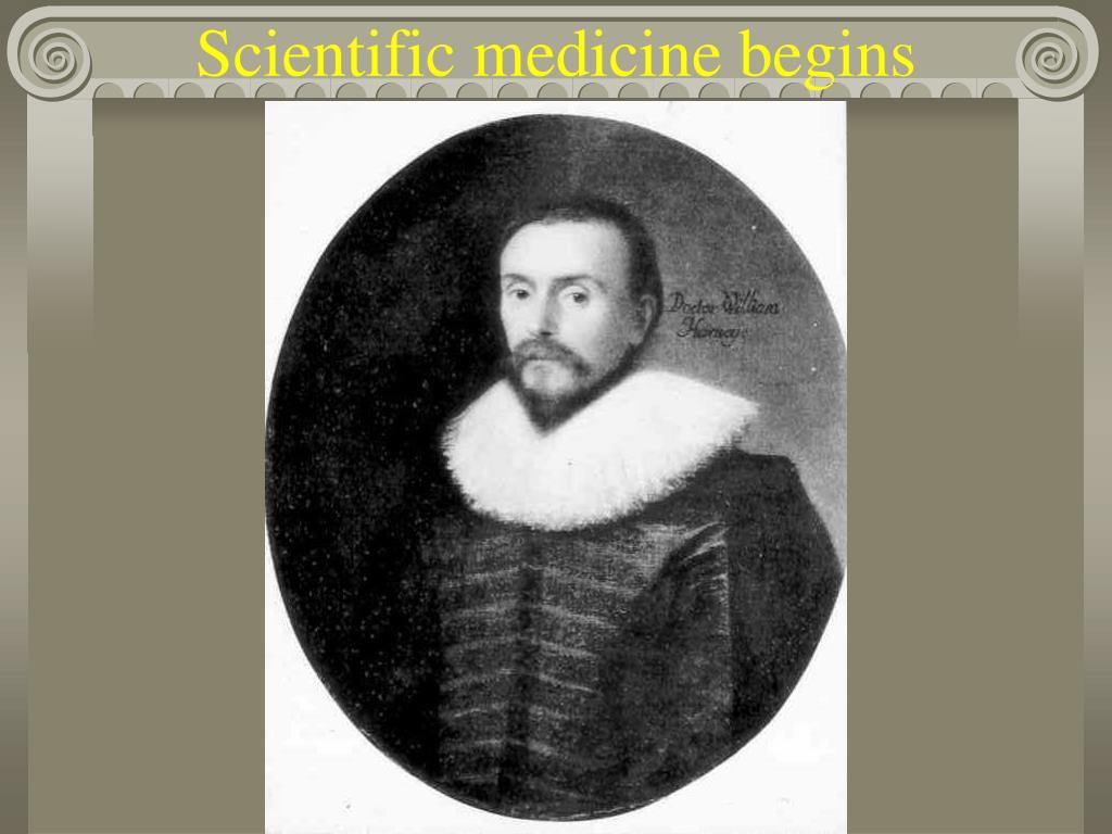 Scientific medicine begins