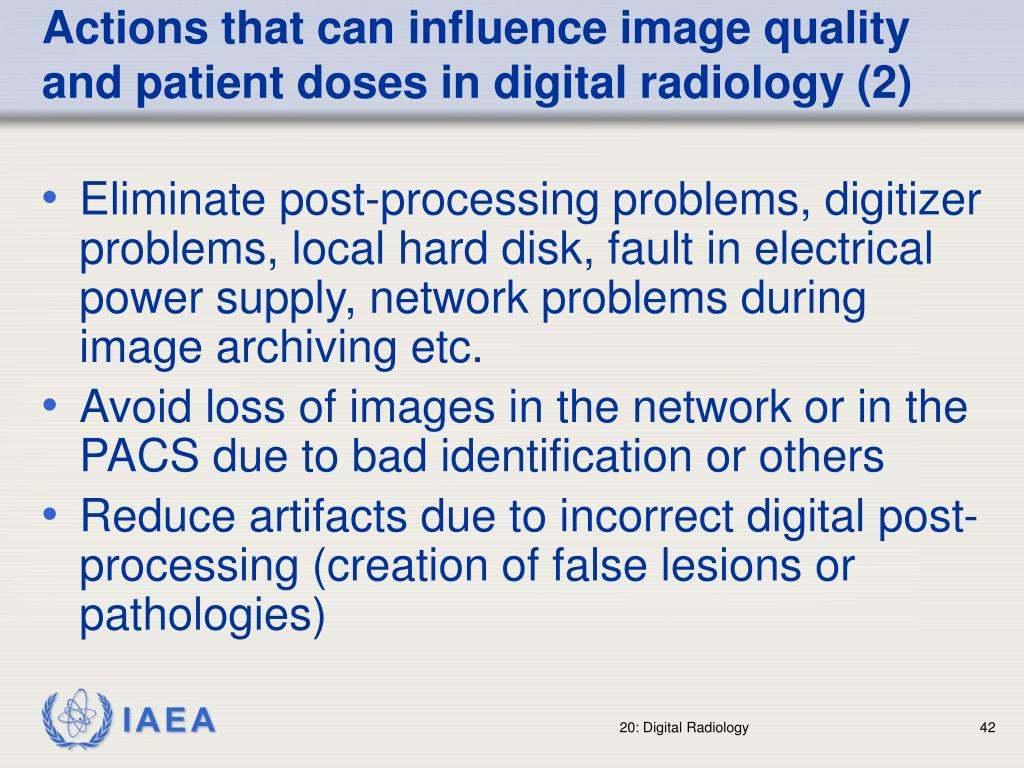 Actions that can influence image quality and patient doses in digital radiology (2)