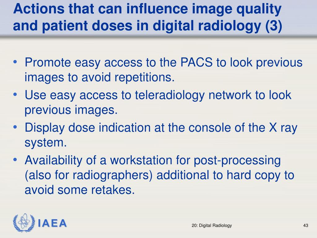 Actions that can influence image quality and patient doses in digital radiology (3)