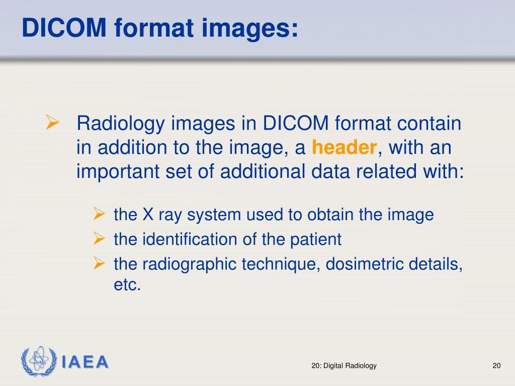DICOM format images: