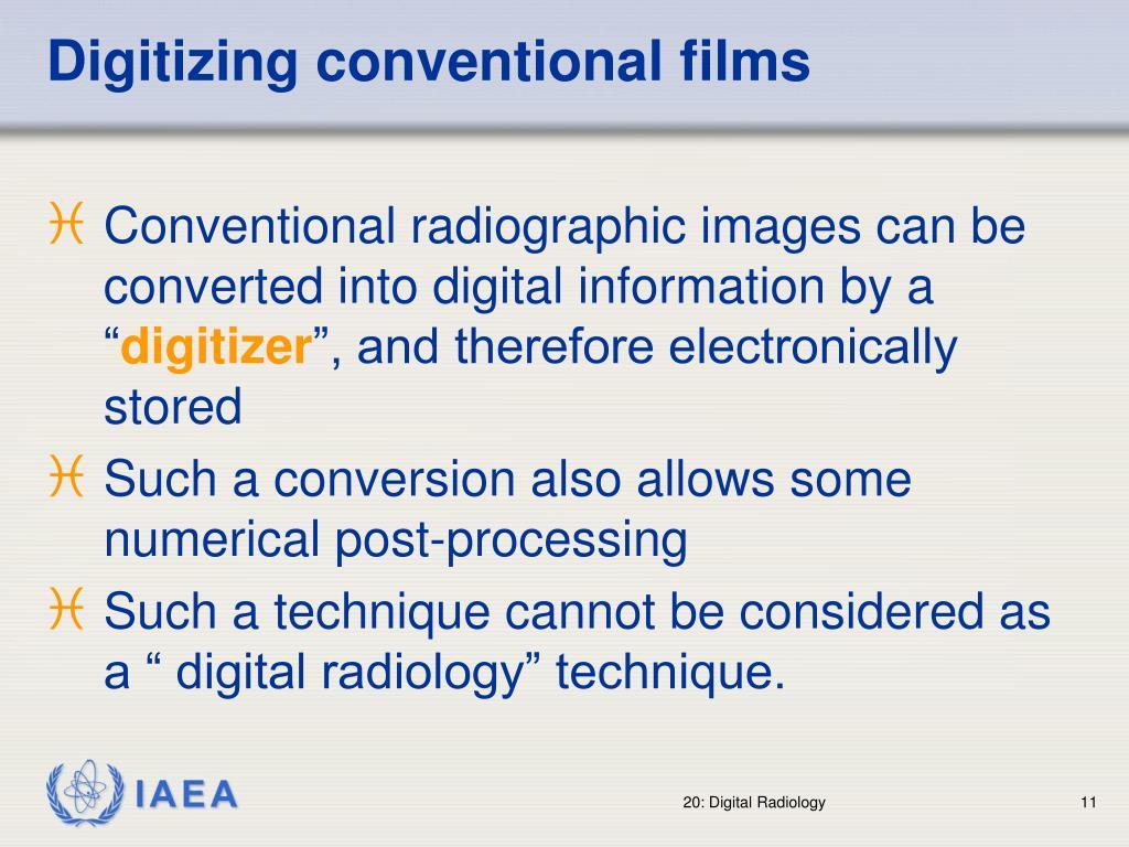 Digitizing conventional films
