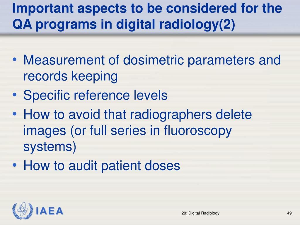 Important aspects to be considered for the QA programs in digital radiology(2)