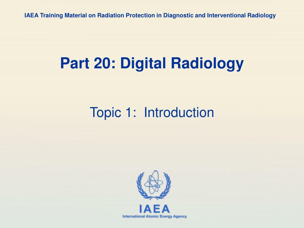IAEA Training Material on Radiation Protection in Diagnostic and Interventional Radiology