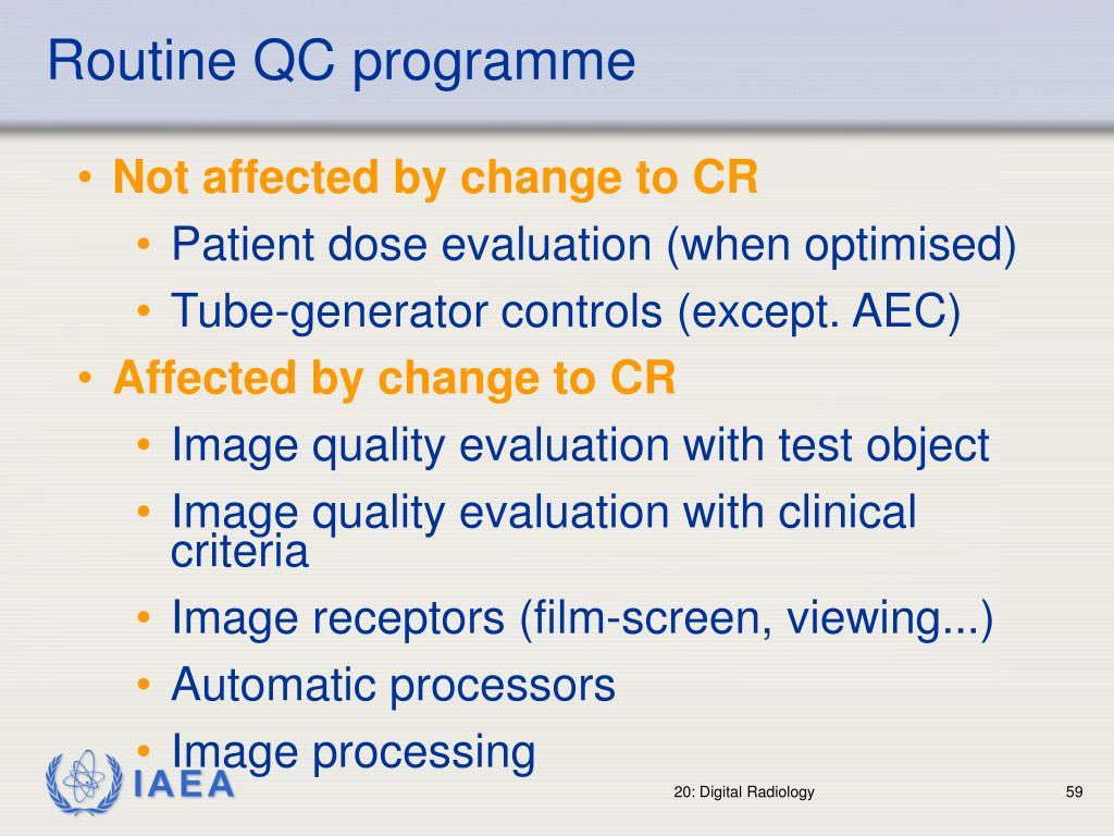 Routine QC programme