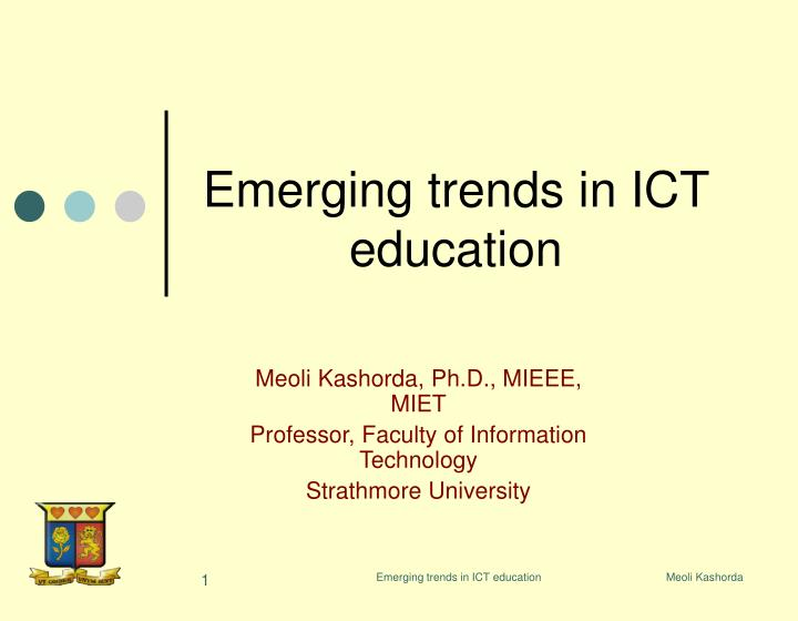 Emerging trends in ict education l.jpg