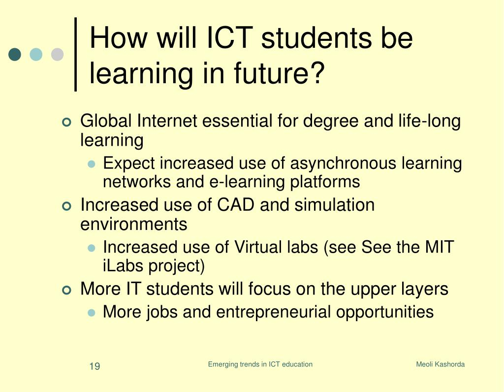 How will ICT students be learning in future?