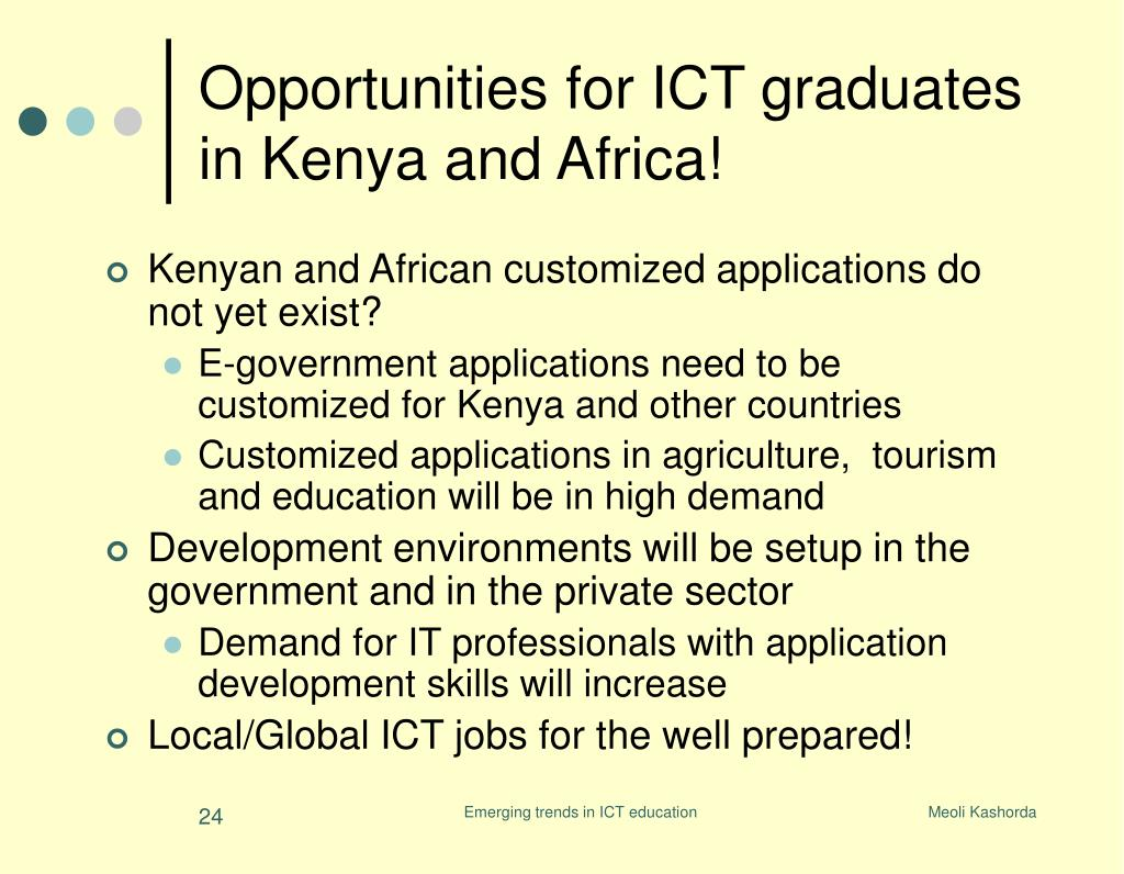 Opportunities for ICT graduates in Kenya and Africa!