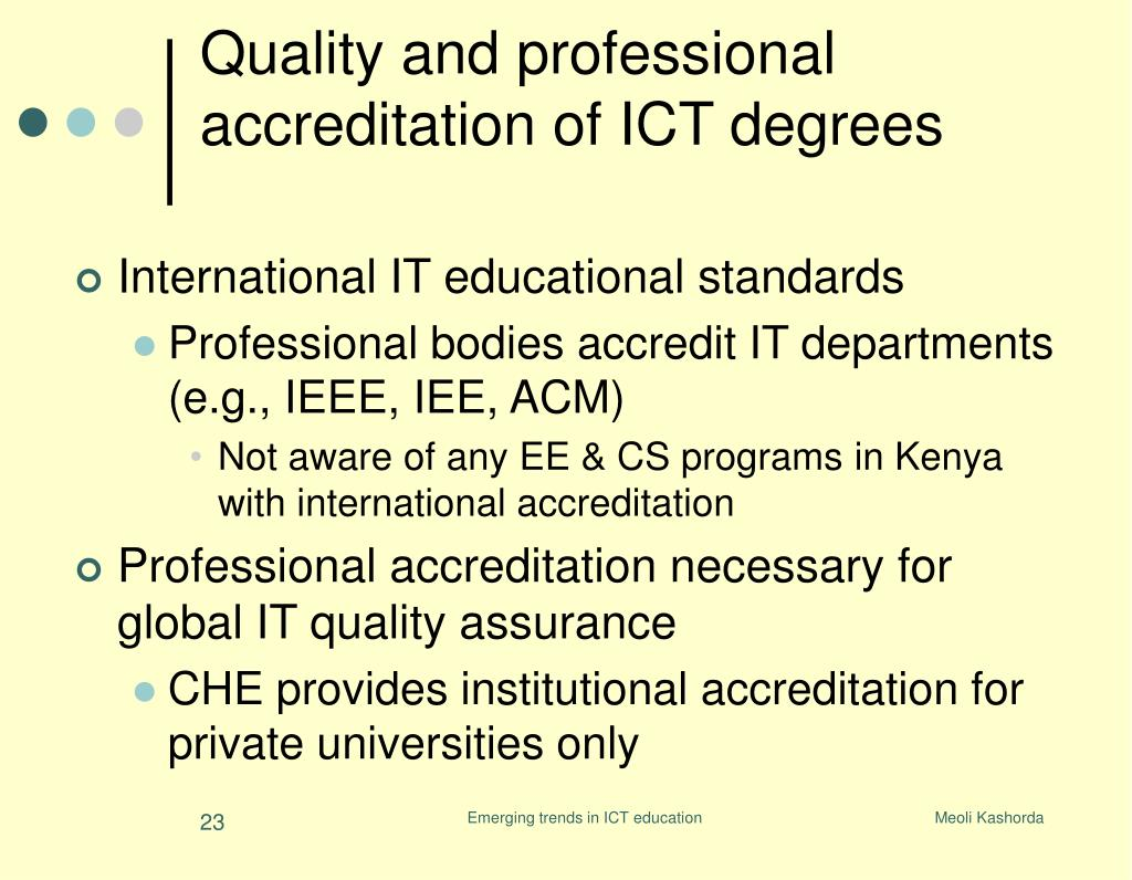 Quality and professional accreditation of ICT degrees