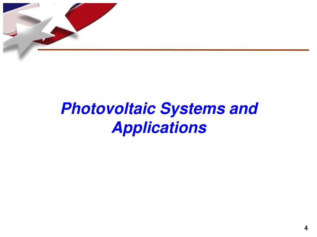 Photovoltaic Systems and Applications
