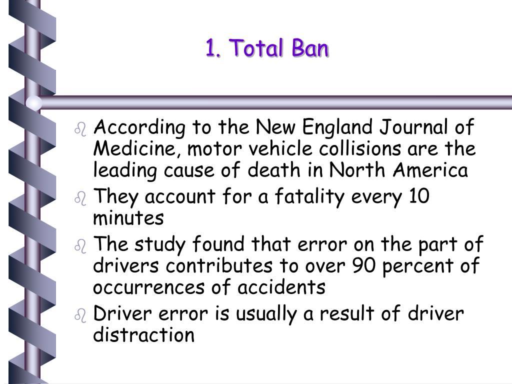 1. Total Ban