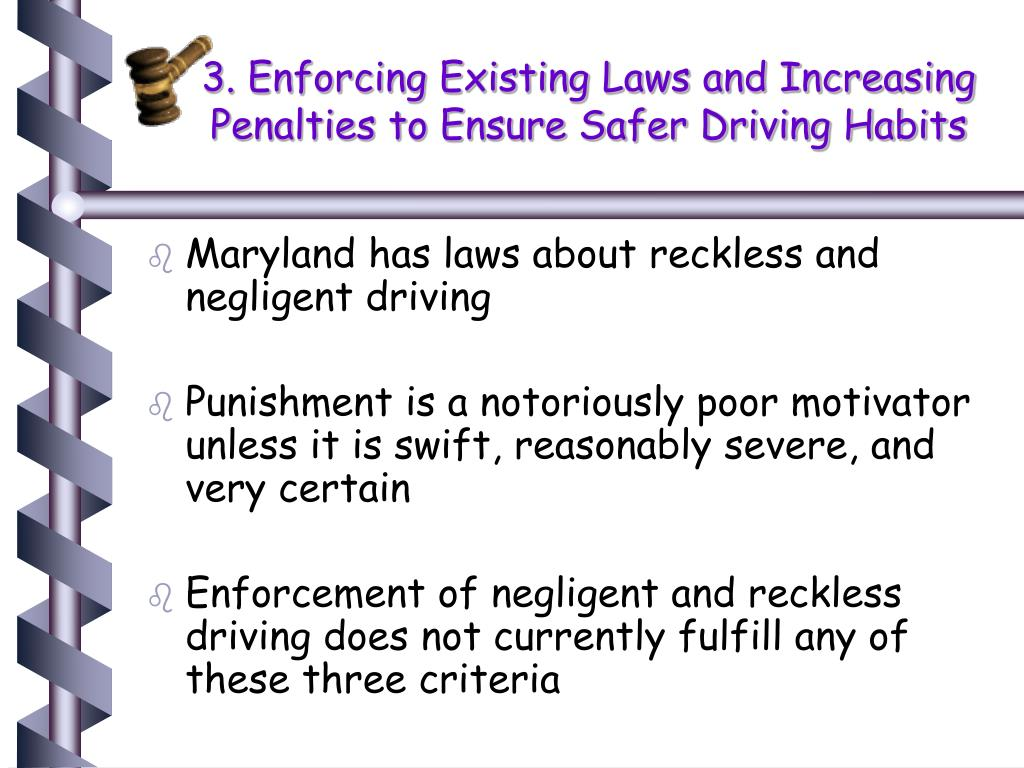 3. Enforcing Existing Laws and Increasing Penalties to Ensure Safer Driving Habits